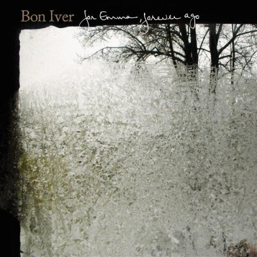 Bon Iver   For Emma Forever Ago RECIPE FOR A PERFECT RAINY [OR SNOWY] DAY