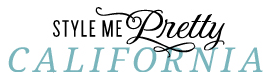 FEATURED: STYLE ME PRETTY CALIFORNIA